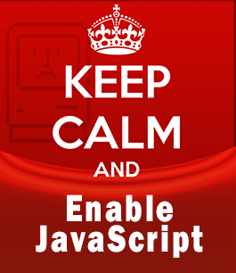 Keep calm, enable JavaScript
